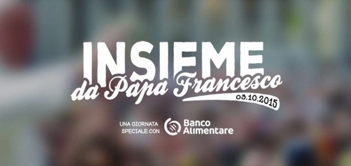 Insieme da Papa Francesco